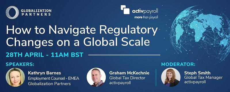 Webinar: How to Navigate Regulatory Changes on a Global Scale